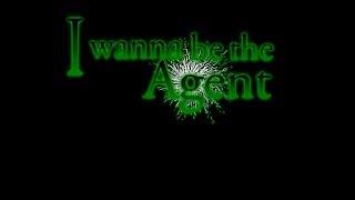 I wanna be the Agent #01 - ステージ1