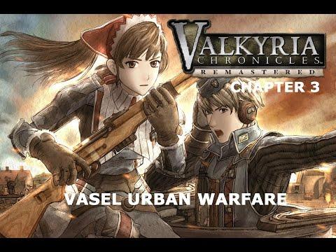 Valkyria Chronicles Remastered Chapter 3 Vasel Urban Warfare