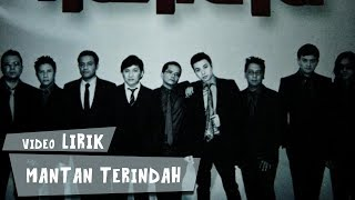 Video Kahitna - Mantan Terindah (Lirik) download MP3, 3GP, MP4, WEBM, AVI, FLV Desember 2017