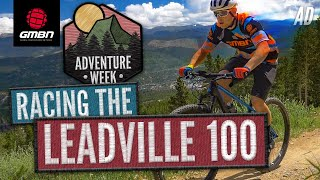 Experience Vs Ignorance | Can You Ride 100 Miles Blind? | GMBN Races The Leadville 100