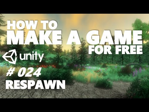 HOW TO MAKE A GAME FOR FREE #024 - RESPAWNING CODE - UNITY TUTORIAL thumbnail