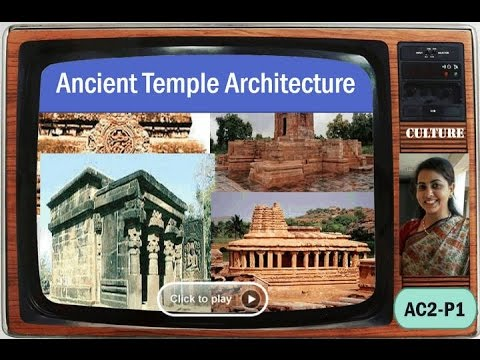 AC2/P1: Ancient Temple Architecture- Odisha, Khajuraho & Other Schools