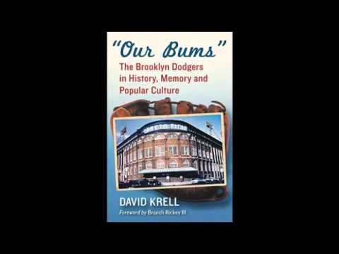 "David Krell author ""Our Bums Brooklyn Dodgers"" on Sports Talk"