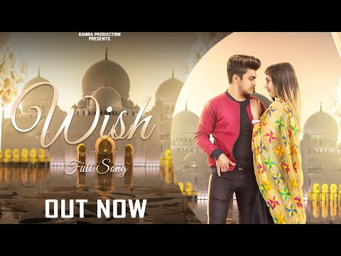 WISH (Full Video) | Nikk | Pitamber | True Love Story | Latest Punjabi Songs 2020 | Kamra Production