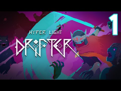 Hyper Light Drifter (PC) - Episode 1 [Ruin] | Hyper Light Drifter Gameplay