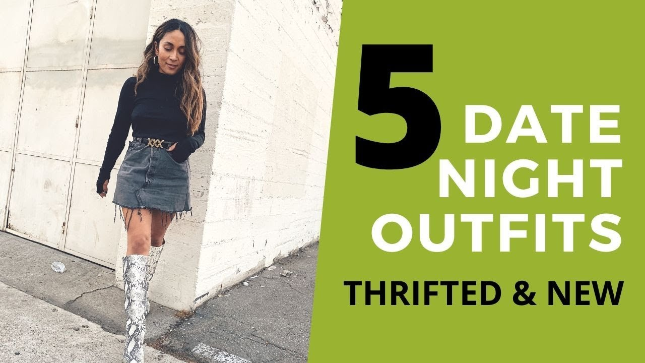 [VIDEO] - THRIFTED & NEW DATE NIGHT OUTFIT IDEAS 6