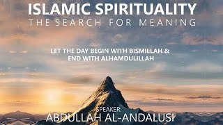 DIW 2016: Islamic Spirituality, The Search for Meaning | Abdullah Al-Andalusi