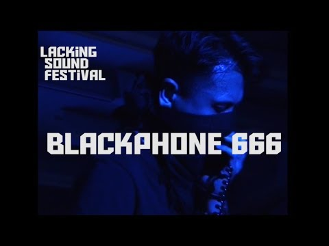 黑電話666 / BLACKPHONE666 at Lacking Sound Festival - 2018