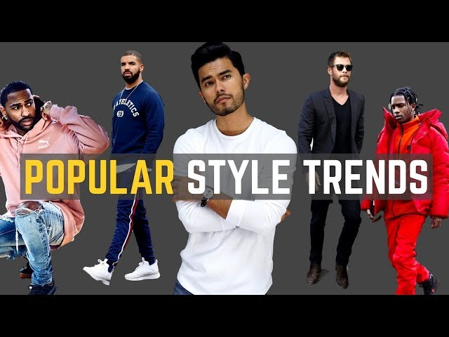 7 POPULAR Mens Style Trends for 2018