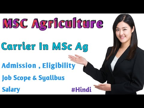 Carrier In MSc Agriculture   Msc Ag Course Details    Admission  Eligibility  Job Scope & Syallbus