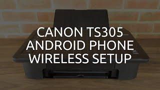 Canon TS305 Wifi Android Phone Setup