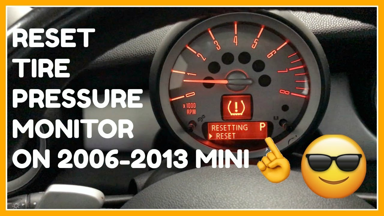 How To Reset Tire Pressure Monitor On 2006 2013 Mini Youtube
