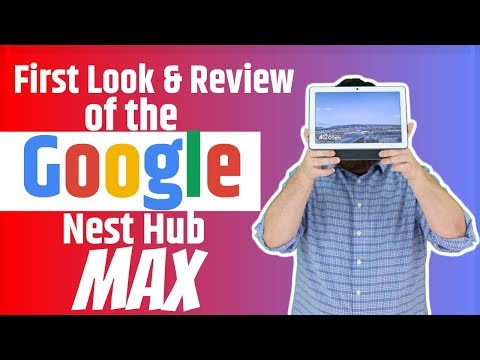Google Nest Hub Max - First Look: Unboxing, Setup, Review & Comparison