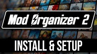 Mod Organizer 2 - H๐w to Install & Setup Guide (2021)