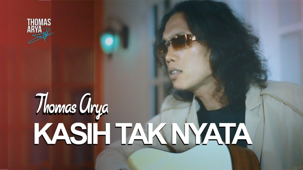 THOMAS ARYA - KASIH TAK NYATA (Official New Acoustic)
