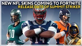 NFL Skins Coming to Fortnite + Summit Striker Release Date! (Fortnite Battle Royale)