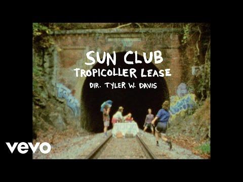 Sun Club - Tropicoller Lease (Official Video)