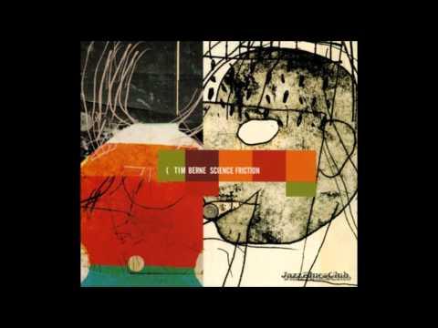 Tim Berne - Science Friction, 2002 (Full Album)