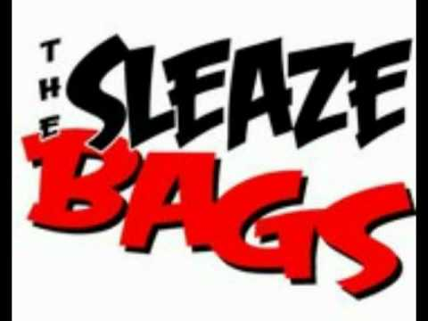 The Sleaze Bags Generation lost