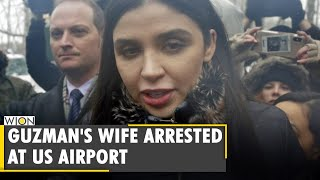 Wife of Mexican drug lord 'El Chapo' arrested on US drug charges | US arrest Emma