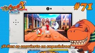 Ep. 71: ¡D-Rex se convierte en superhéroe! - Yo-kai Watch 3: Sushi