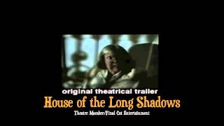 House of the Long Shadows (1983) - Original Trailer