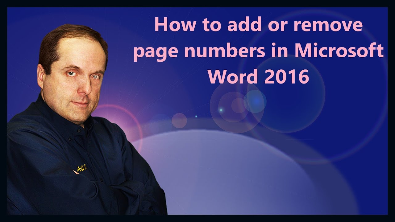 How To Add Or Remove Page Numbers In Microsoft Word 2016