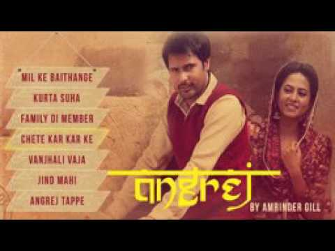 Angrej   Full Songs Audio Jukebox   Amrinder Gill   YouTube