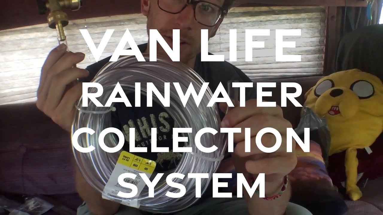 VanLife: Rainwater Collection System