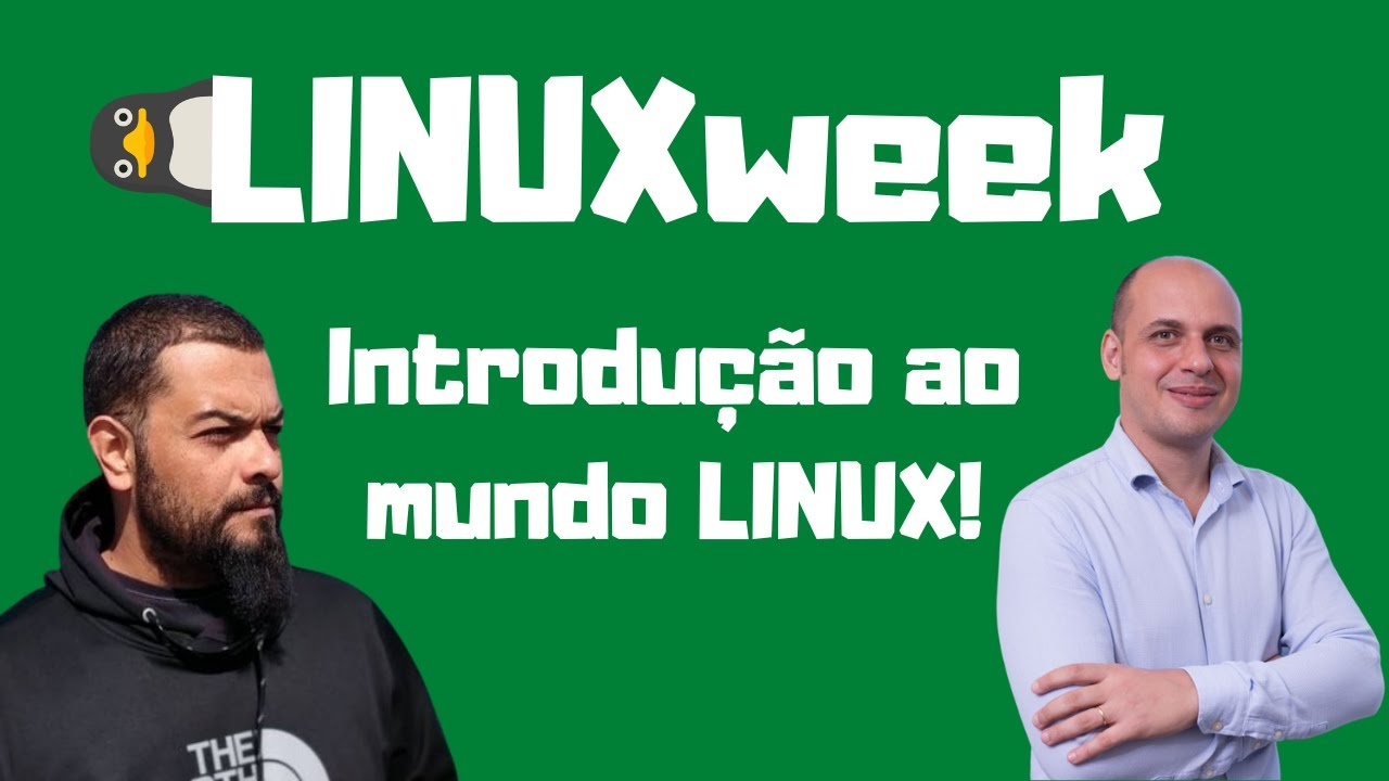 Aprenda Linux de graça! Conheça a LINUXweek