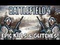 BF4: EPIC KILLS & GLITCHES! (Battlefield 4 Beta Funny Moments)