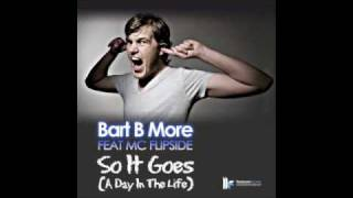 Bart B More Feat MC Flipside -
