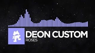 [Future Bass] - Deon Custom - Roses [Monstercat Release]