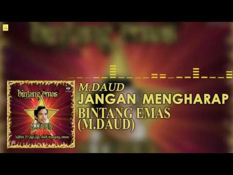 M. Daud - Jangan Mengharap (Official Audio)