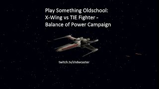 Star Wars: X-Wing vs TIE Fighter - Balance of Power - Rebel Campaign Mission #4