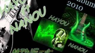 (2011) freestyle Hayou ft Nanou 2011  bébé moi je t