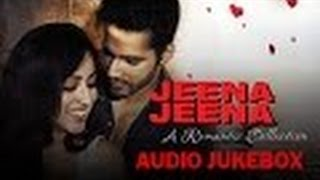 Jeena Jeena - A Romantic Collection | Audio Jukebox