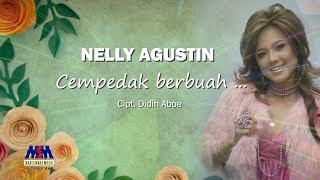 Nelly Agustin - Cempedak Berbuah...[Official Lyrics Video