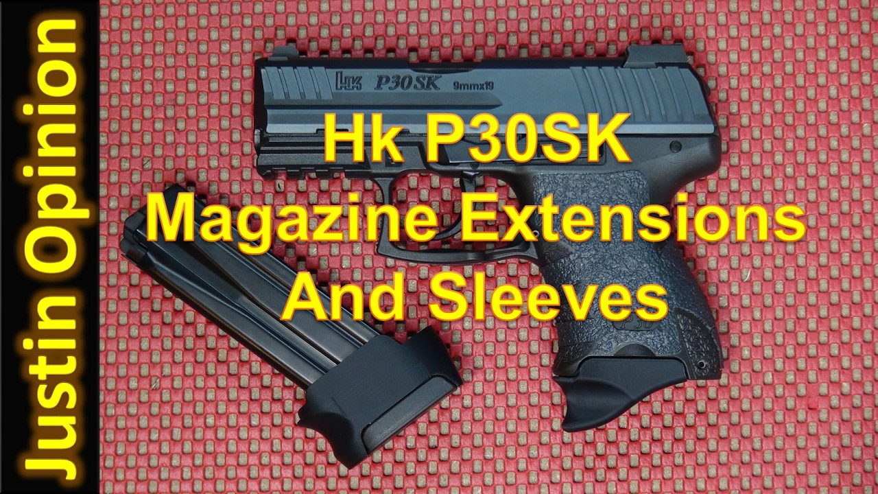 Awesome P30SK Magazine Extensions and Sleeves