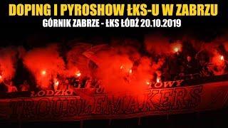 DOPING I PYROSHOW kibiców ŁKS-u w Zabrzu 20.10.2019
