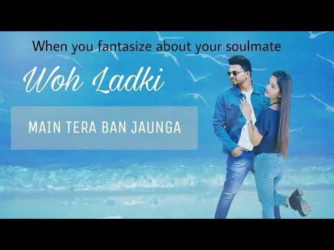 tera-ban-jaunga-|-kabir-singh-|-shahid-kapoor-|-woh-ladki-|-|-sahil-wisdom-|-latest-hindi-song-2019