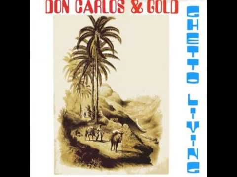 Don Carlos & Gold - Them Say 1983