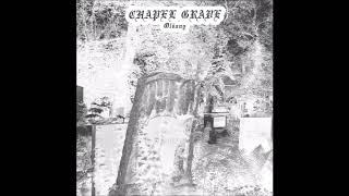 Chapel Grave (Netherlands) - Smrt / ... Requiescat in Pace