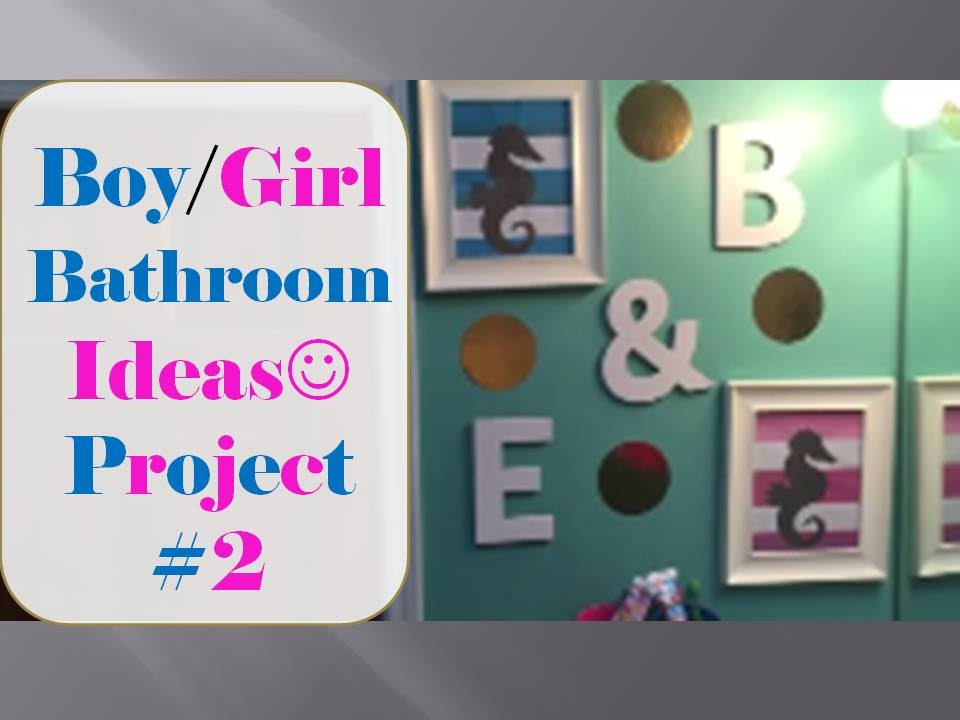 Boy Girl Bathroom Ideas Project 2 Mrsloveaboveall Youtube