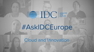 #AskIDCEurope - Cloud and Innovation