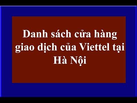 Danh sách cửa hàng giao dịch của Viettel tại Hà Nội