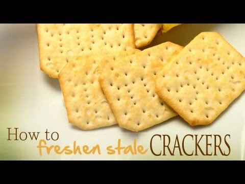 how to freshen stale crackers