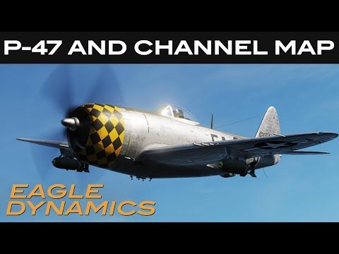 P-47 AND CHANNEL MAP | LAUNCH TRAILER
