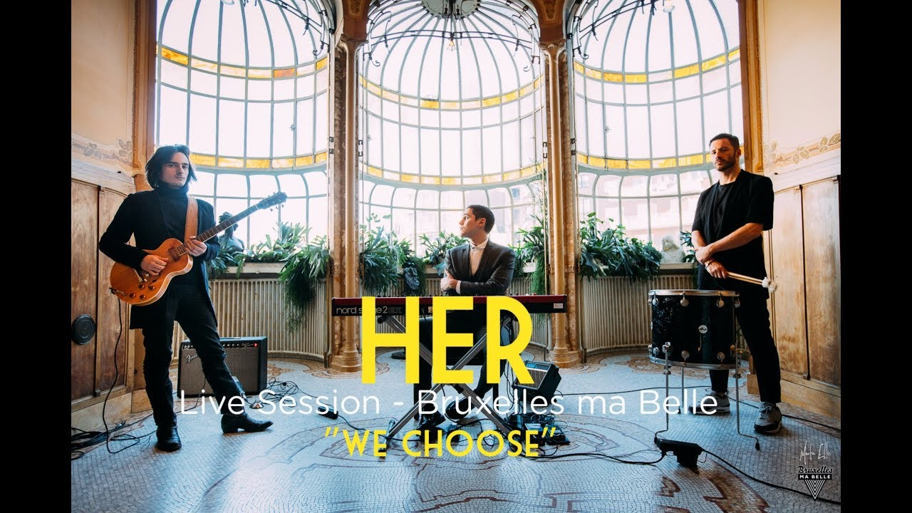her-we-choose-live-session-bruxelles-ma-belle-1-1-bruxelles-ma-belle