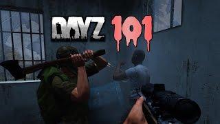 DayZ 101 - DayZ Standalone